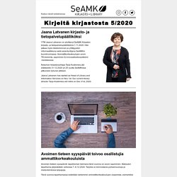 Kirjeitä kirjastosta 5/2020 - Ajankohtaista SeAMK Kirjastosta