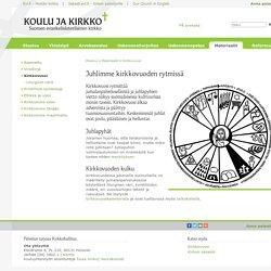 Juhlimme kirkkovuoden rytmissä – koulujakirkko.evl.fi – Suomen ev.lut. kirkko