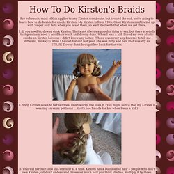 How To Do Kirsten's Braids
