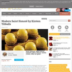 Modern Saint Honoré by Kirsten Tibballs - Pastry Recipes in So Good Magazine