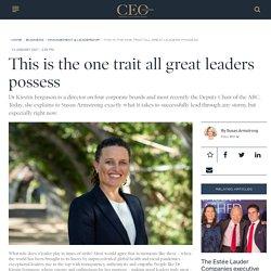 Dr Kirstin Ferguson reveals the one trait all great leaders possess