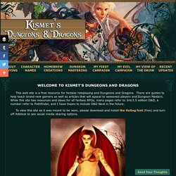 Kismet's Dungeons and Dragons
