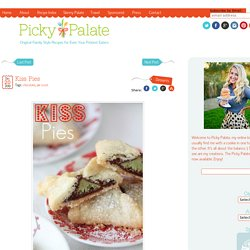 Kiss Pies | Picky Palate - StumbleUpon