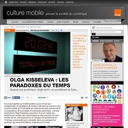 Olga Kisseleva : les paradoxes du temps - artek