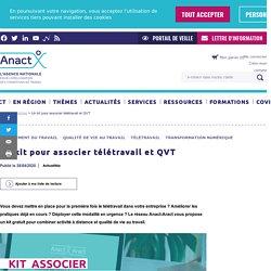 Un kit pour associer télétravail et QVT