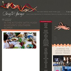 Design*Sponge » Blog Archive » in the kitchen with: hugh acheson's southern supper