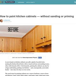 How to paint kitchen cabinets — without sanding or priming