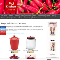 Large Red Kitchen Canisters – Red Kitchen Accessories