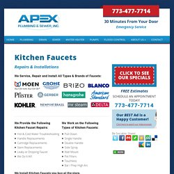 Kitchen Faucets Repairs & Installations in Chicago