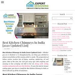Best Kitchen Chimneys In India [2020 Updated List] - Gowell Health Tips