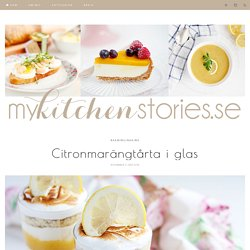 My Kitchen Stories - Citronmarängtårta i glas