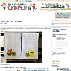 Fall Kitchen Crafts: Owl Towels | Craft Jr.