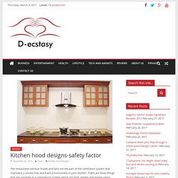 Kitchen hood designs-safety factor