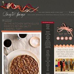 In the Kitchen With: Ellise Pierce's Pecan Salty Caramel Tart