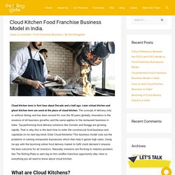 Cloud Kitchen Food Franchise Business Model in India.