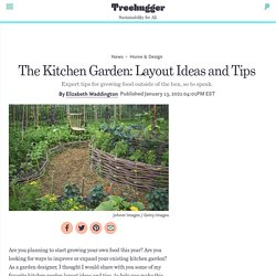 The Kitchen Garden: Layout Ideas and Tips