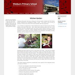 Kitchen Garden at Wesburn Primary School