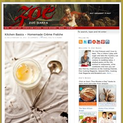 Kitchen Basics – Homemade Crème Fraîche