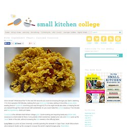 Five Ingredient Feast: Curried Couscous