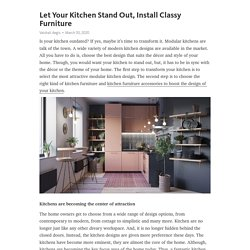 How can you enhance traditional kitchen furniture?