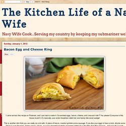 The Kitchen Life of a Navy Wife: Bacon Egg and Cheese Ring