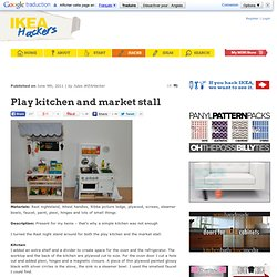 Play kitchen and market stall