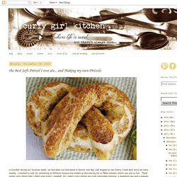 Curly Girl Kitchen: the Best Soft Pretzel I ever ate... and Making my own Pretzels