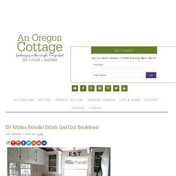 DIY Kitchen Remodel Details {and Cost Breakdown}