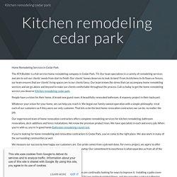 Kitchen remodeling cedar park