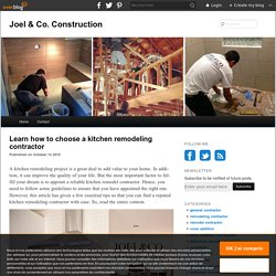 Learn how to choose a kitchen remodeling contractor