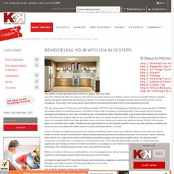 Kitchen Remodeling - How To Remodel Your Kitchen in 10 Easy Steps