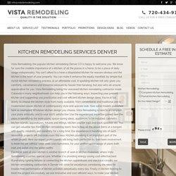 Outstanding Kitchen Remodeling in Denver - Vista Remodeling, LLC