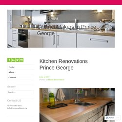 Kitchen Renovations Prince George – Cabinet Makers in Prince George
