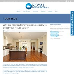 Why are Kitchen Renovations Necessary to Boost Your House Value?