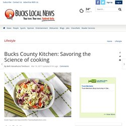Bucks County Kitchen: Savoring the Science of cooking
