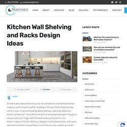 Kitchen Wall Shelving and Racks Design Ideas
