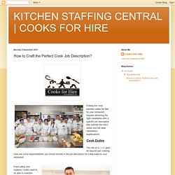 COOKS FOR HIRE: How to Craft the Perfect Cook Job Description?