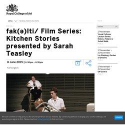 fak(ə)lti/ Film Series: Kitchen Stories presented by Sarah Teasley
