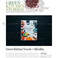 Green Kitchen Travels + Ribollita