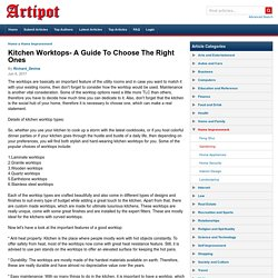 Kitchen Worktops- A Guide To Choose The Right Ones
