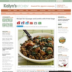Recipe for Sausage and Lentils with Fried Sage