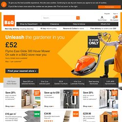 B&Q Online: From Kitchens & Bathrooms to Sheds & Paving; plus pl