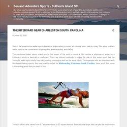 THE KITEBOARD GEAR CHARLESTON SOUTH CAROLINA