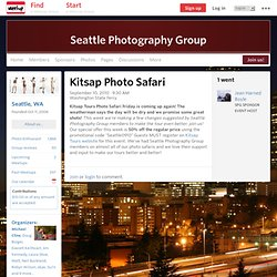Kitsap Photo Safari - Seattle Photography Group (Seattle, WA