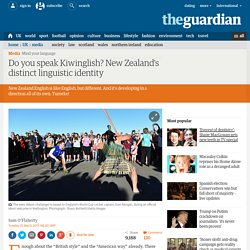 Do you speak Kiwinglish? New Zealand's distinct linguistic identity