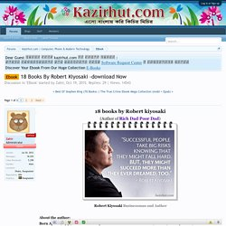 Ebook - 18 Books By Robert Kiyosaki -download Now