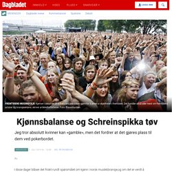 Kjønnsbalanse og Schreinspikka tøv - Dagbladet