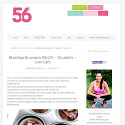 Kladdiga Brownies PALEO - Glutenfri - Low Carb - 56kilo - Inspiration, Hälsa ...