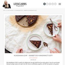 Kladdkaka LCHF - Lesscarbs.se
