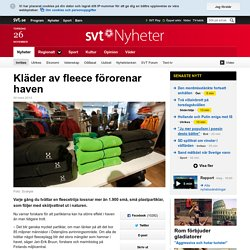 Kläder av fleece förorenar haven